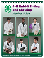 4-H Rabbit Fitting and Showing Member Guide